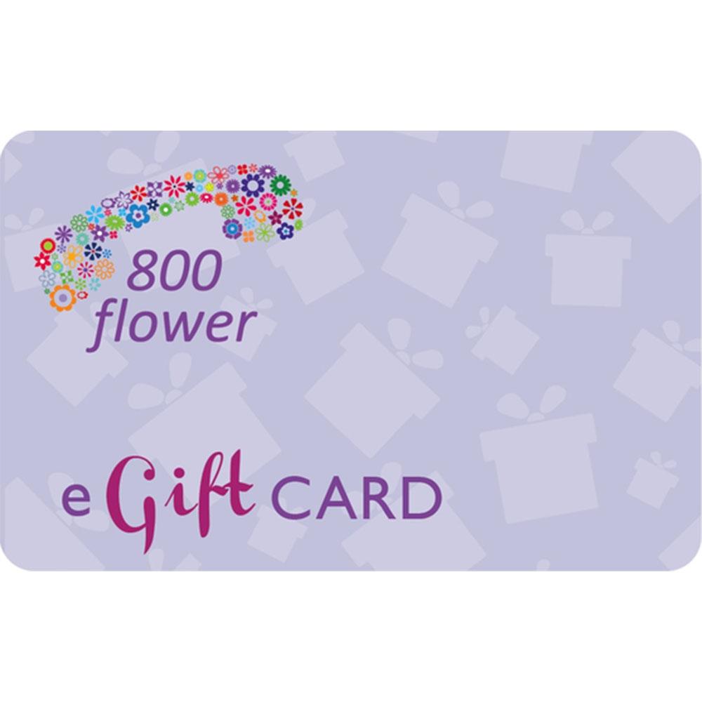 800 Flower E- Gift Card 100